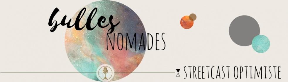 Bulles Nomades - immagine di copertina dello show