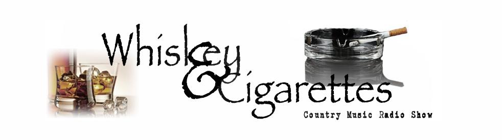 Whiskey & Cigarettes Show - immagine di copertina dello show