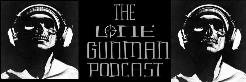 The Lone Gunman Podcast - show cover