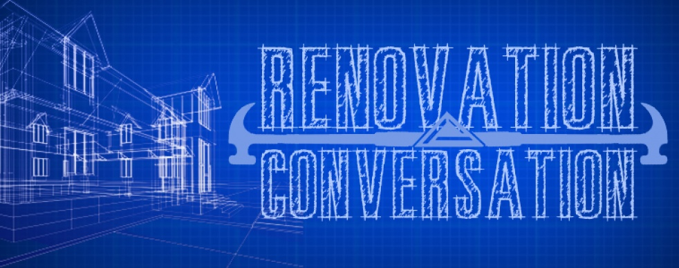 Renovation Conversation - show cover