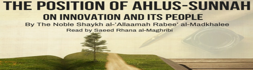 Ahlus-Sunnah on Innovation & its People - Cover Image