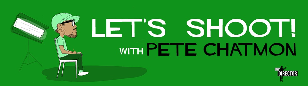 Let's Shoot! with Pete Chatmon - Cover Image