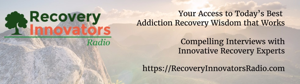 Recovery Innovators Radio - show cover