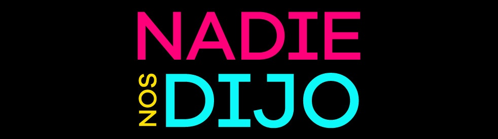 Nadie nos dijo - show cover