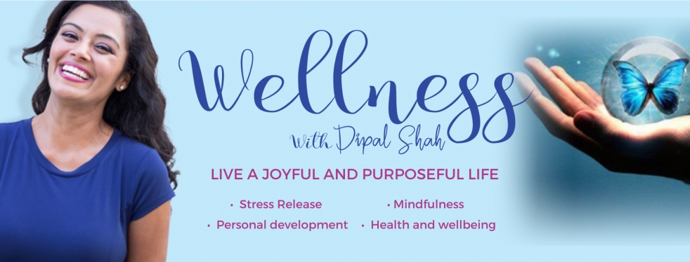 Wellness With Dipal Shah - Cover Image