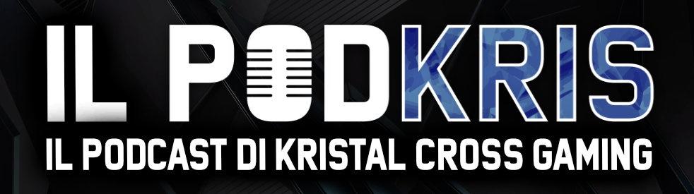 Il PODKRIS: il Podcast di Kristal Cross Gaming - imagen de portada