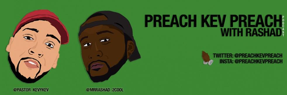 Preach Kev Preach w/ Rashad - imagen de portada