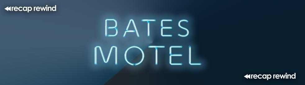 Bates Motel  // Recap Rewind Podcast // - imagen de show de portada