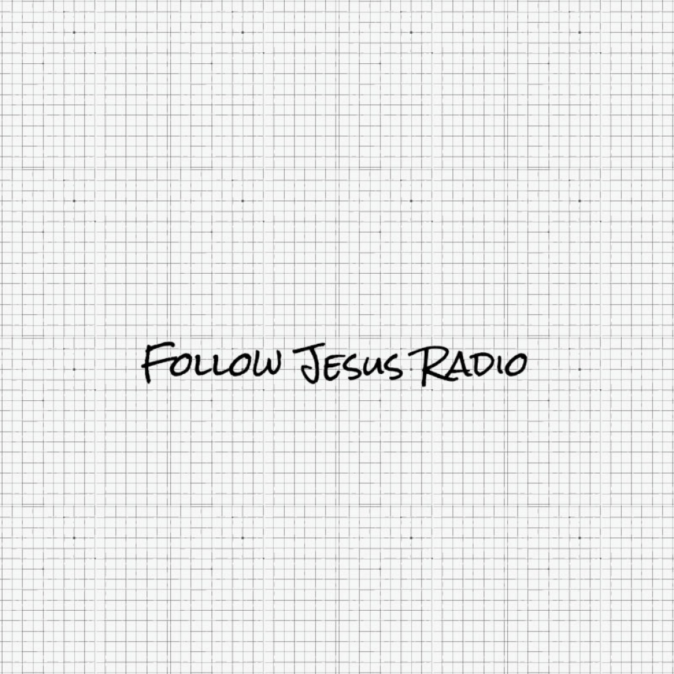 Follow Jesus Radio - show cover