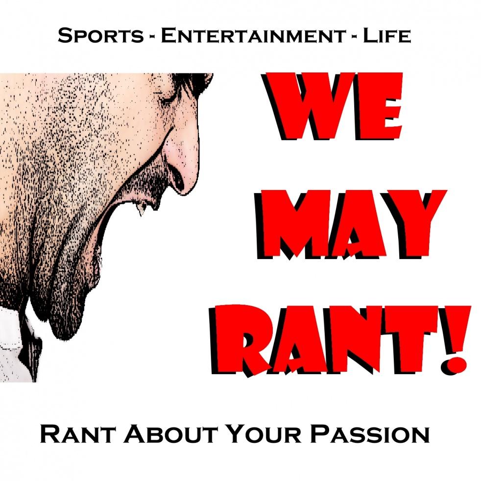 We May Rant - imagen de portada