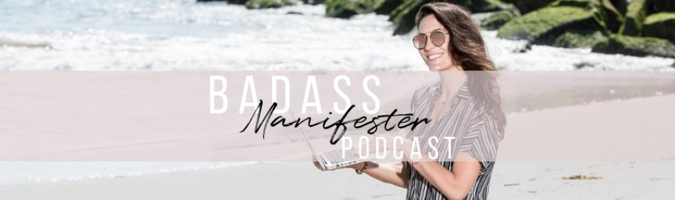 Badass Manifester Podcast - Cover Image
