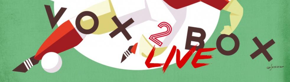 Vox 2 Box LIVE - imagen de show de portada