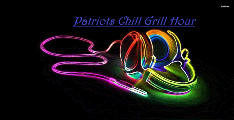 Patriots Chill Grill Hour - show cover