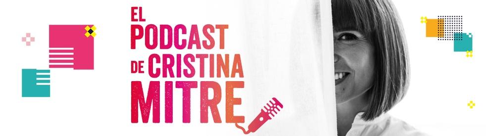 El podcast de Cristina Mitre - Cover Image