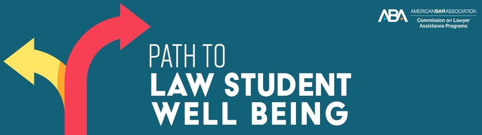 Path to Law Student Well Being - Cover Image