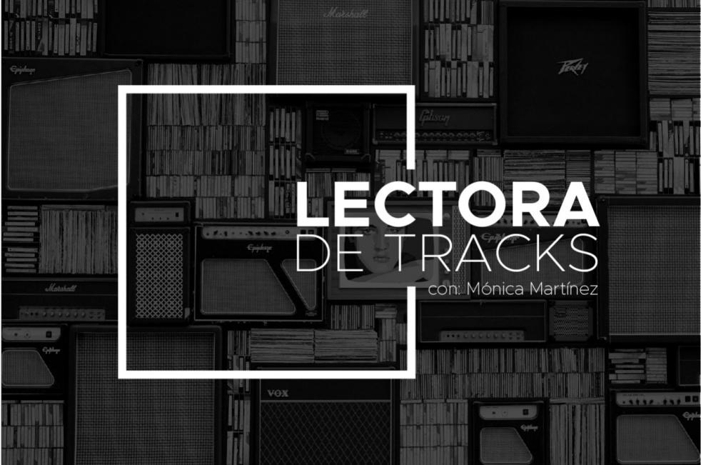 Lectora de Tracks con Mónica Martínez - Cover Image