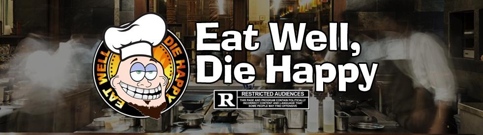 Eat Well, Die Happy - immagine di copertina