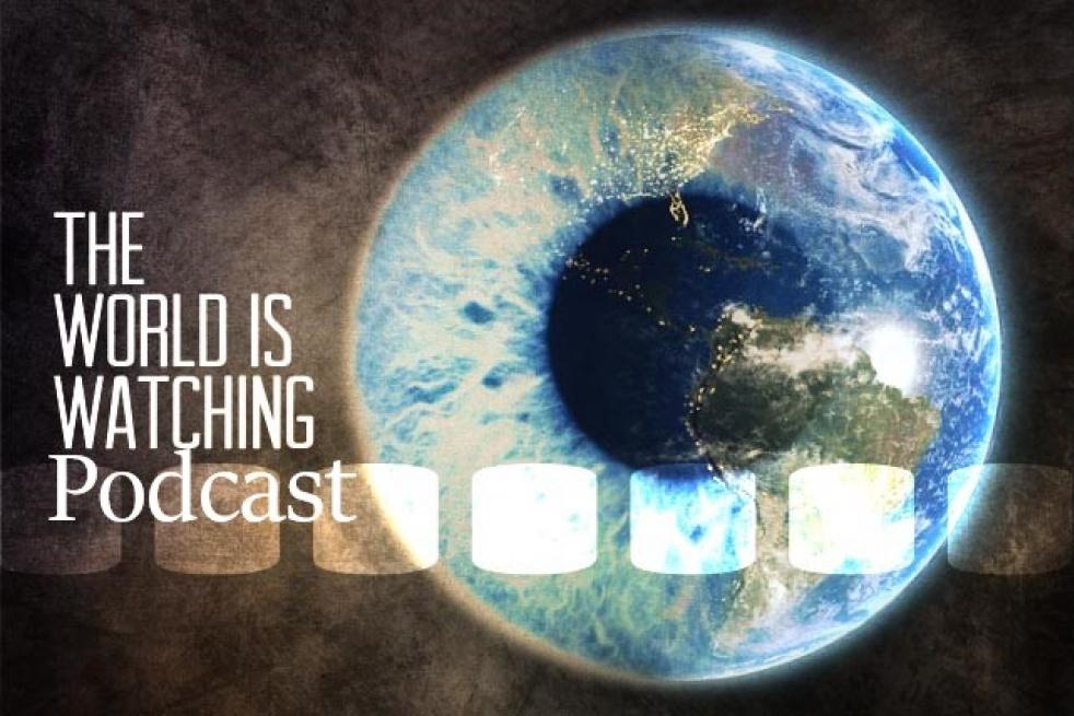 The World Is Watching Podcast - imagen de show de portada