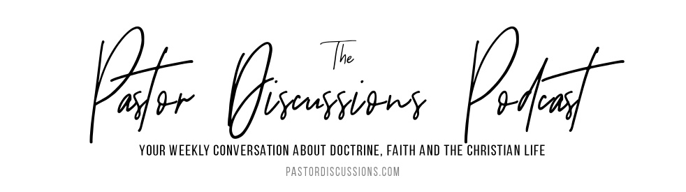 The Pastor Discussions Podcast - show cover