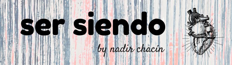 Ser siendo con Nadir Chacín - show cover