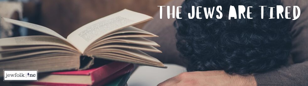 The Jews Are Tired - Cover Image