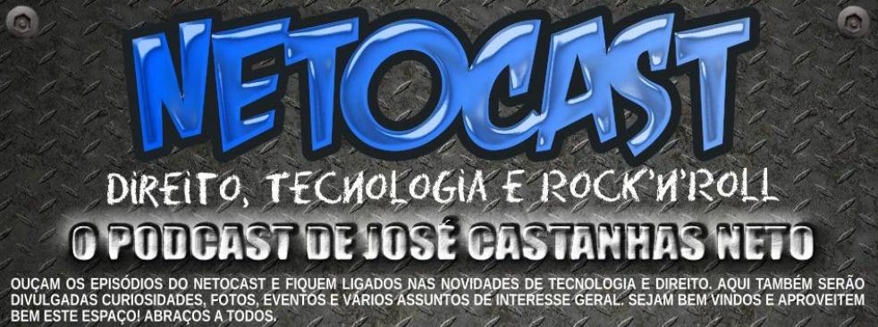 NETOCAST (Podcast - José Castanhas Neto) - imagen de show de portada