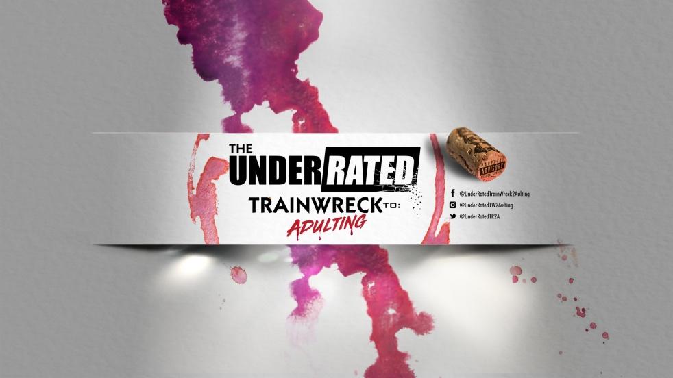 Under Rated Train Wreck 2 Adulting - imagen de show de portada