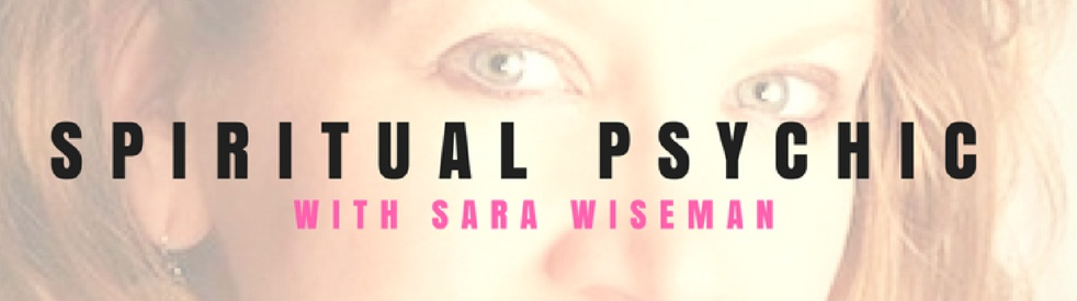 Spiritual Psychic with Sara Wiseman Show - show cover