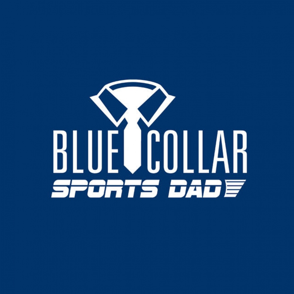 Blue Collar Sports Dad - show cover