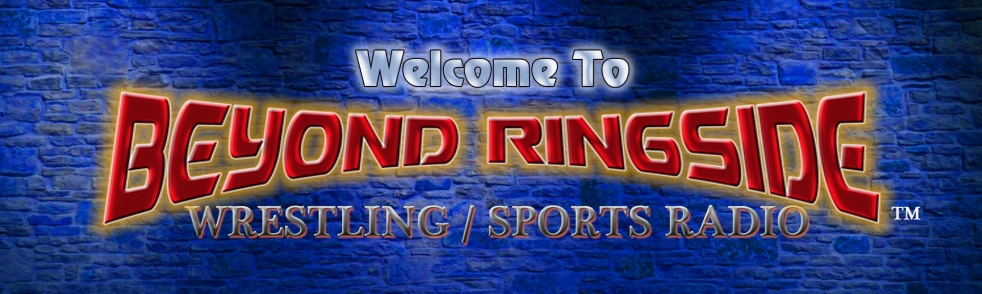 Beyond Ringside Sports Radio - Cover Image
