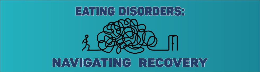 Eating Disorders: Navigating Recovery - Cover Image