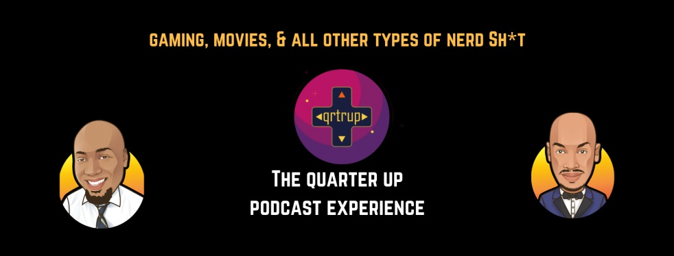 The Quarter Up Podcast Experience - show cover