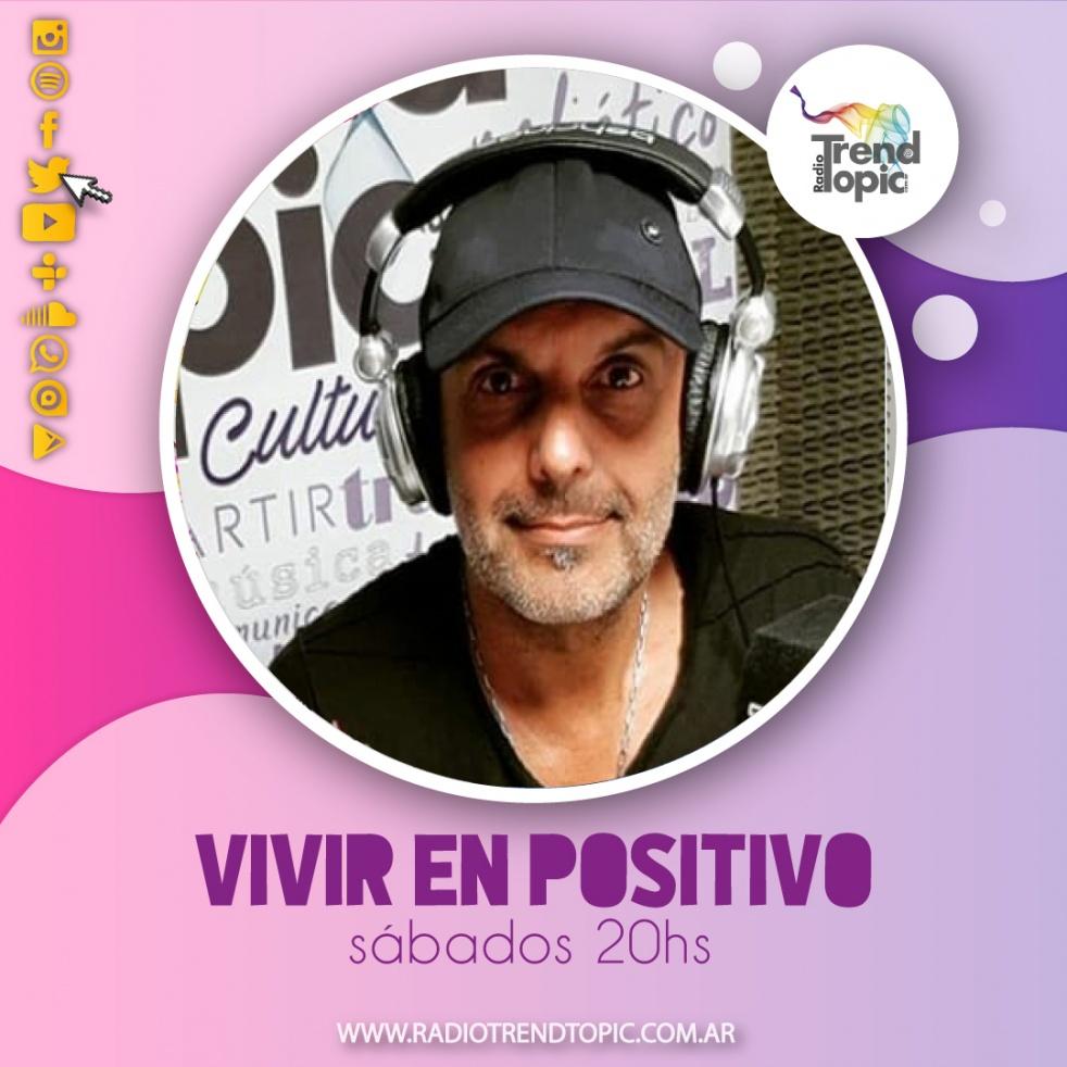 Vivir en positivo - Radio Trend Topic - imagen de show de portada