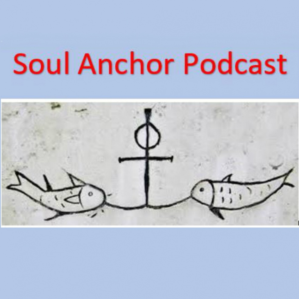 Soul Anchor Podcast - Cover Image