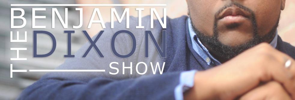 The Benjamin Dixon Show - show cover