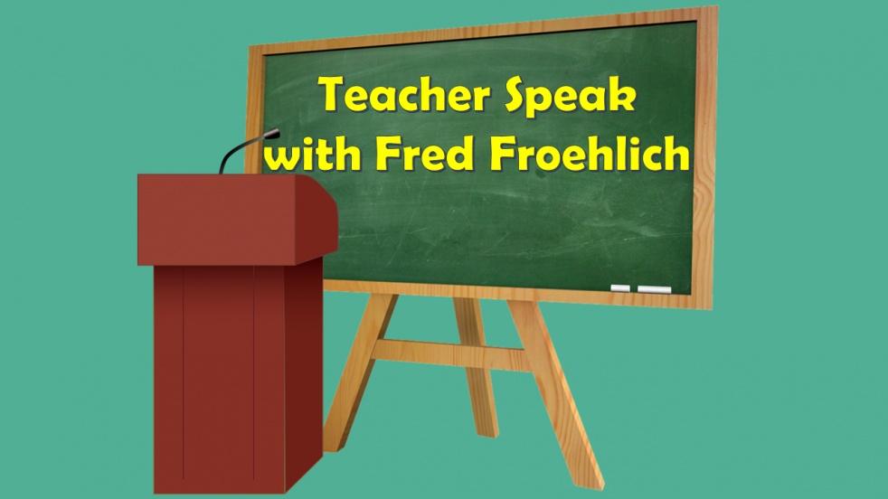 Teacher Speak with Fred Froehlich - immagine di copertina dello show