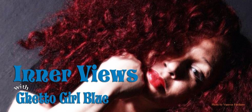 Inner Views with Ghetto Girl Blue - imagen de show de portada