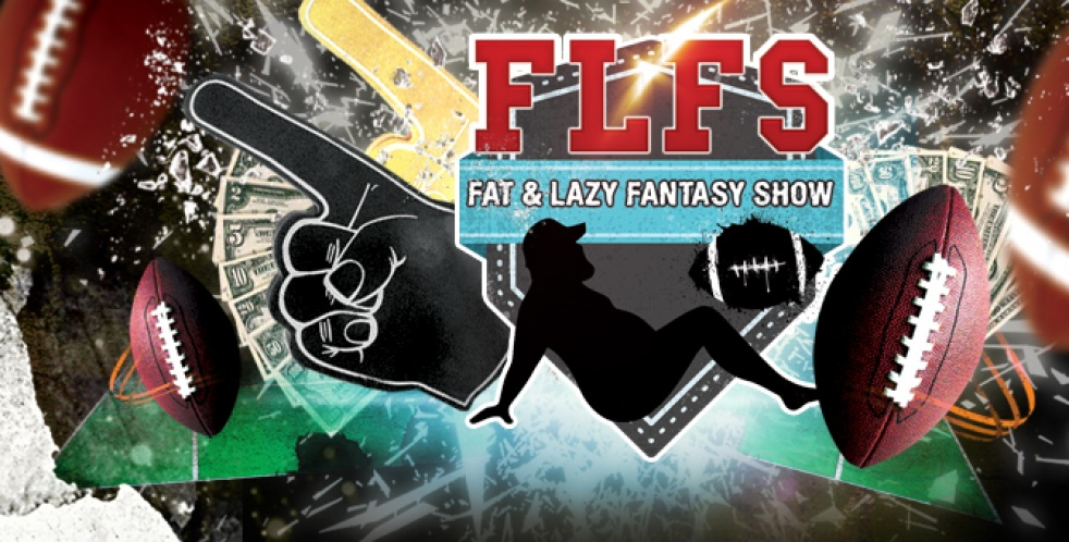 The Fat & Lazy Fantasy Show - show cover