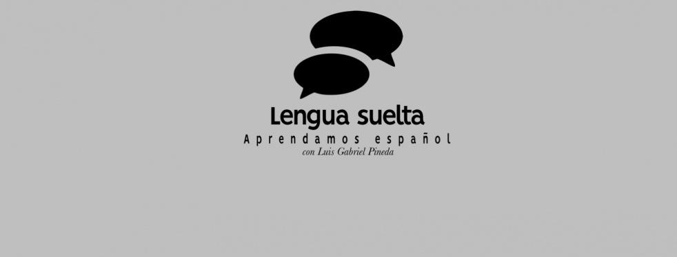 Lengua Suelta – Aprendamos español - show cover
