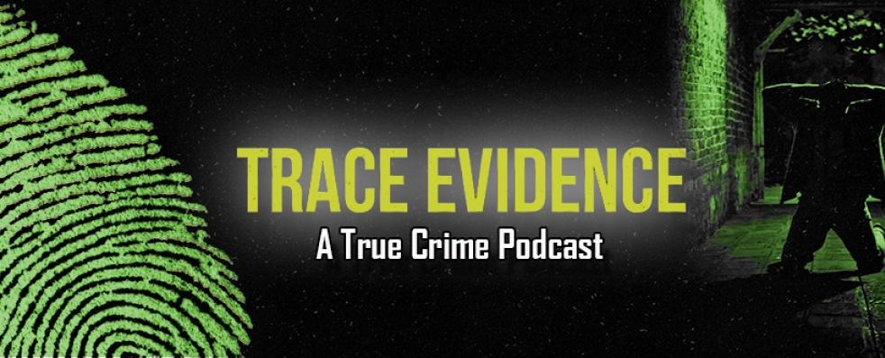 Trace Evidence - immagine di copertina dello show