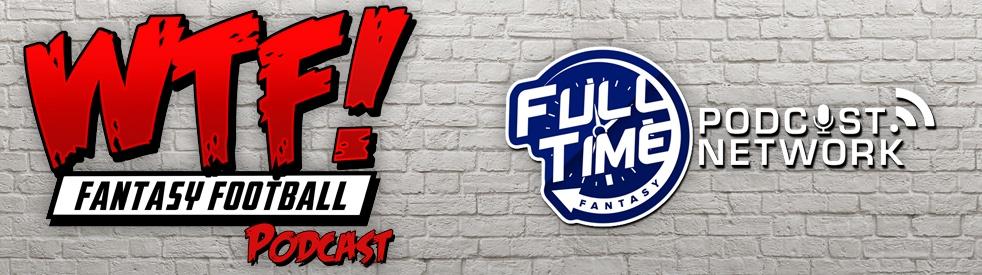 WTF! Fantasy Football Podcast - show cover
