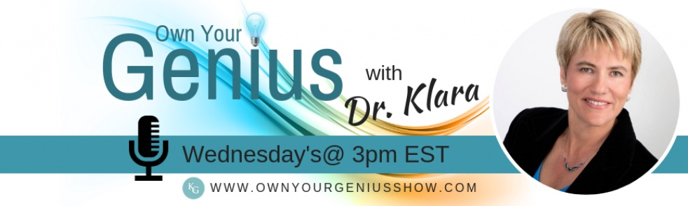 Own Your Genius with Dr. Klara - Cover Image