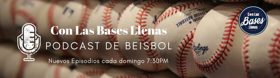 Con Las Bases Llenas Podcast de Beisbol - Cover Image