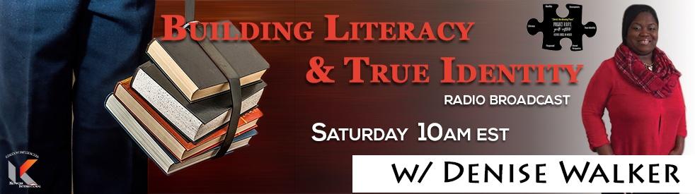 Building Literacy and True Identity - imagen de show de portada