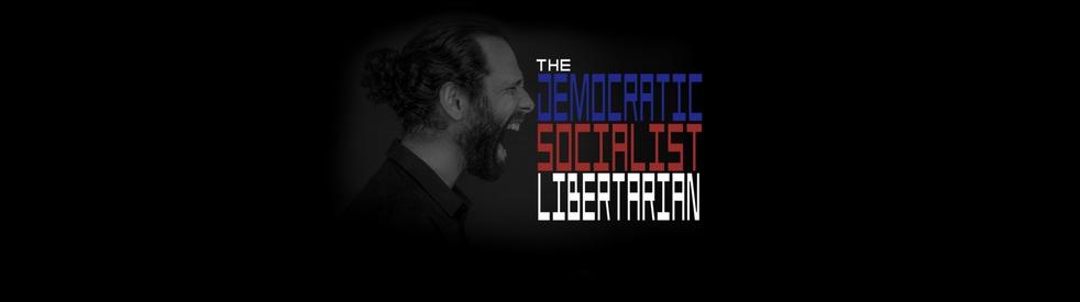 The Democratic Socialist Libertarian - imagen de show de portada