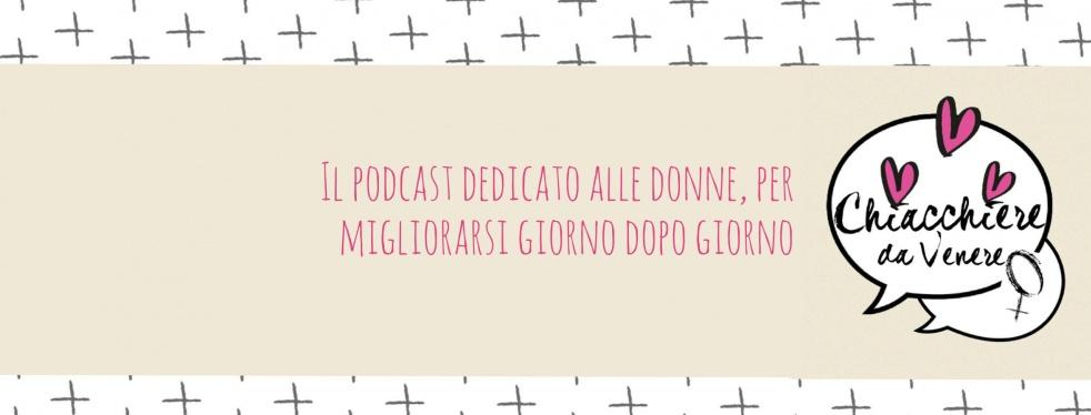 Chiacchiere da Venere- Podcast da donne! - show cover