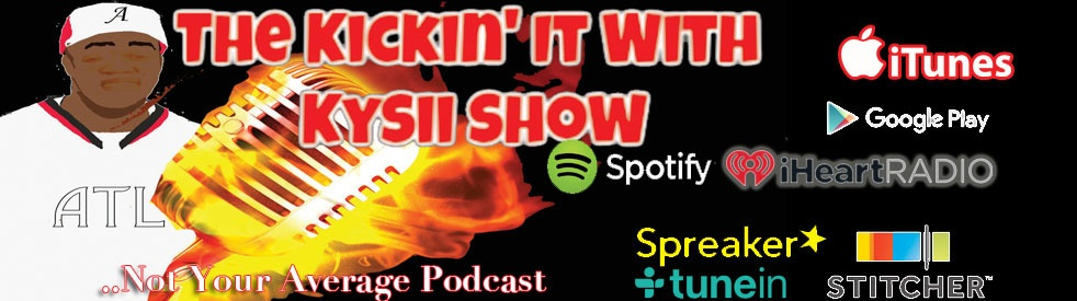 The Kickin' It With Kysii Show - Cover Image