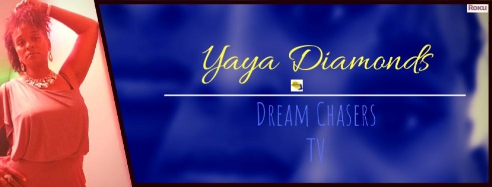 Yaya Diamonds Dream Chasers Radio - show cover
