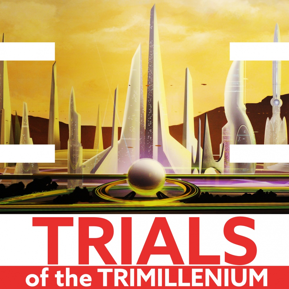 Trials of the Trimillenium - show cover