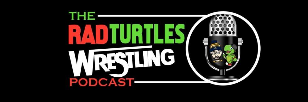 Rad Turtles Wrestling Podcast - imagen de portada